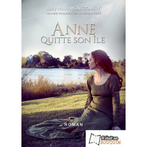 Anne quitte son île (tome 3) (version papier)