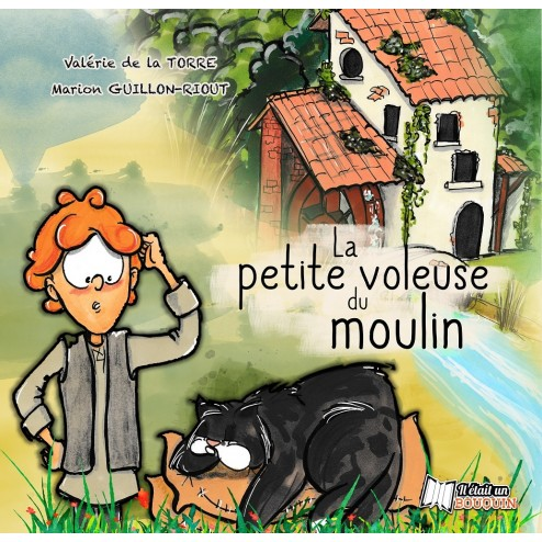 La petite voleuse du moulin (version papier)