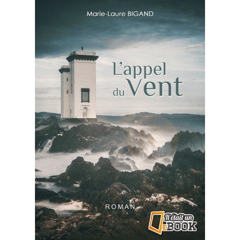 L'Appel du vent (version papier)